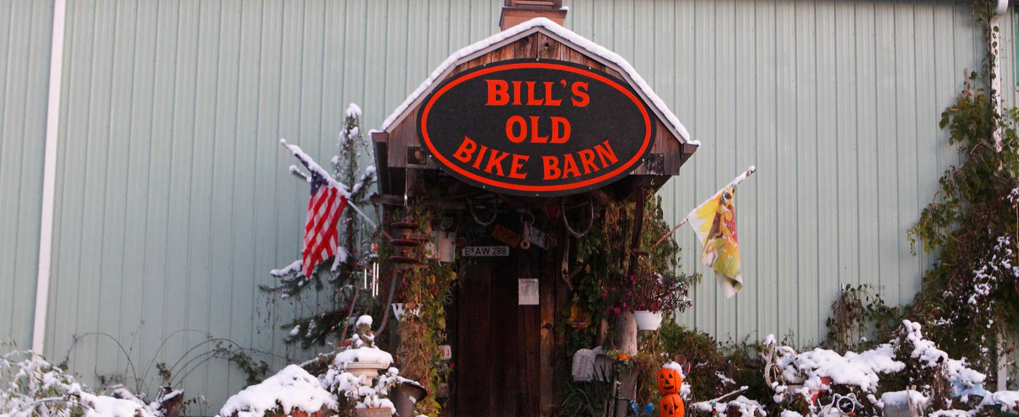 Visit Bill's Old Bike Barn. An experience you'll never forget